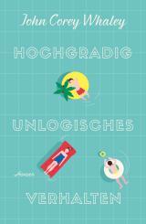 Cover-Bild Hochgradig unlogisches Verhalten