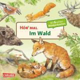 Cover-Bild Hör mal (Soundbuch): Im Wald