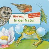 Cover-Bild Hör mal (Soundbuch): In der Natur