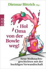 Cover-Bild Hol Oma von der Bowle weg!