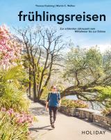Cover-Bild HOLIDAY Reisebuch: frühlingsreisen