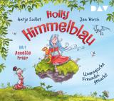 Cover-Bild Holly Himmelblau – Teil 1: Unmagische Freundin gesucht