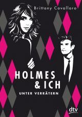 Cover-Bild Holmes und ich – Unter Verrätern