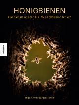 Cover-Bild Honigbienen - geheimnisvolle Waldbewohner