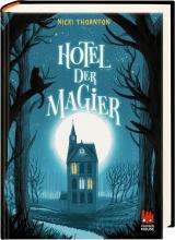 Cover-Bild Hotel der Magier (Hotel der Magier 1)