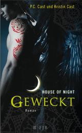 Cover-Bild House of Night / Geweckt