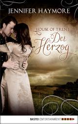Cover-Bild House of Trent - Der Herzog
