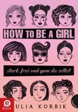 Cover-Bild How to be a girl