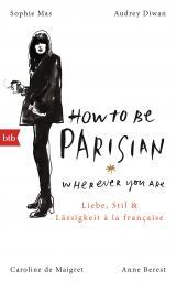 Cover-Bild How To Be Parisian wherever you are