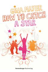 Cover-Bild How to catch a star