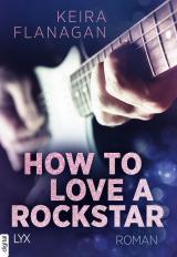 Cover-Bild How to Love a Rockstar