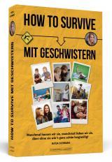 Cover-Bild How To Survive mit Geschwistern
