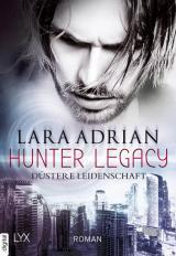 Cover-Bild Hunter Legacy - Düstere Leidenschaft