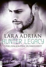 Cover-Bild Hunter Legacy - Verlangen der Dunkelheit