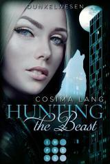 Cover-Bild Hunting the Beast 2: Dunkelwesen