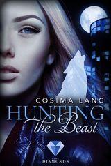 Cover-Bild Hunting the Beast. Nachtgefährten