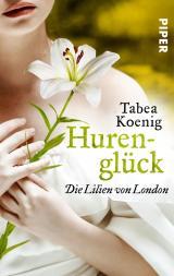Cover-Bild Hurenglück - Die Lilien von London