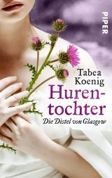 Cover-Bild Hurentochter - Die Distel von Glasgow