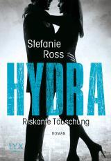 Cover-Bild Hydra - Riskante Täuschung