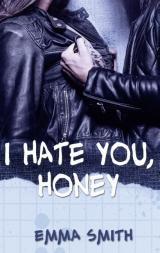 Cover-Bild I hate you, Honey