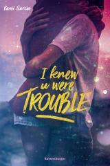 Cover-Bild I Knew U Were Trouble