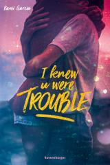 Cover-Bild I Knew U Were Trouble