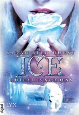 Cover-Bild Ice - Hüter des Nordens