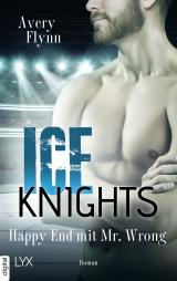 Cover-Bild Ice Knights - Happy End mit Mr Wrong