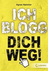 Cover-Bild Ich blogg dich weg!