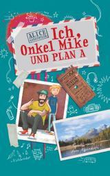 Cover-Bild Ich, Onkel Mike und Plan A