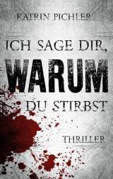 Cover-Bild Ich sage dir, warum du stirbst