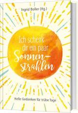 Cover-Bild Ich schenk dir ein paar Sonnenstrahlen