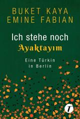 Cover-Bild Ich stehe noch - AYAKTAYIM