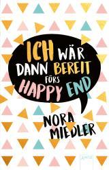 Cover-Bild Ich wär dann bereit fürs Happy End