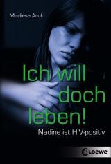Cover-Bild Ich will doch leben!
