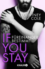 Cover-Bild If you stay – Füreinander bestimmt
