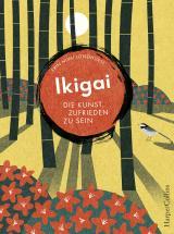 Cover-Bild Ikigai - Die Kunst, zufrieden zu sein