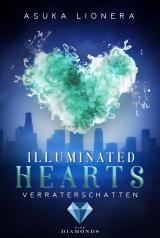 Cover-Bild Illuminated Hearts 3: Verräterschatten