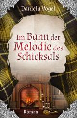 Cover-Bild Im Bann der Melodie des Schicksals