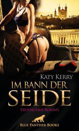 Cover-Bild Im Bann der Seide | Erotischer Roman