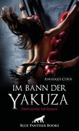 Cover-Bild Im Bann der Yakuza | Erotischer SM-Roman