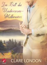 Cover-Bild Im Bett des Undercover-Millionärs