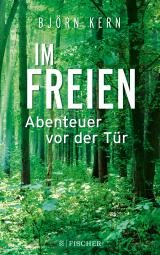 Cover-Bild Im Freien – Abenteuer vor der Tür