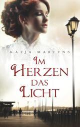 Cover-Bild Im Herzen das Licht