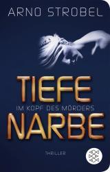 Cover-Bild Im Kopf des Mörders - Tiefe Narbe