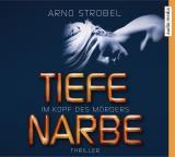 Cover-Bild Im Kopf des Mörders. Tiefe Narbe