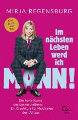 Cover-Bild Im nächsten Leben werd ich Mann!
