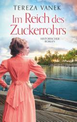 Cover-Bild Im Reich des Zuckerrohrs