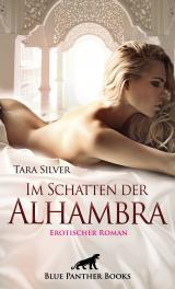 Cover-Bild Im Schatten der Alhambra   Erotischer Roman