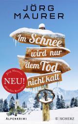 Cover-Bild Im Schnee wird nur dem Tod nicht kalt